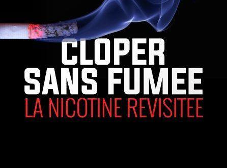 Cloper sans fumée, la nicotine revisitée